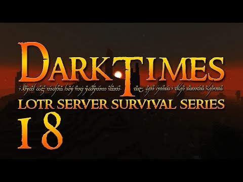 Minecraft LOTR - Dark Times SMP - Part 18 - Sometimes You Loot