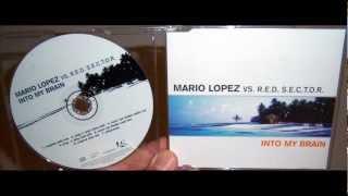 Mario Lopez VS R.E.D. S.E.C.T.O.R. - Into my brain (2000 Plug