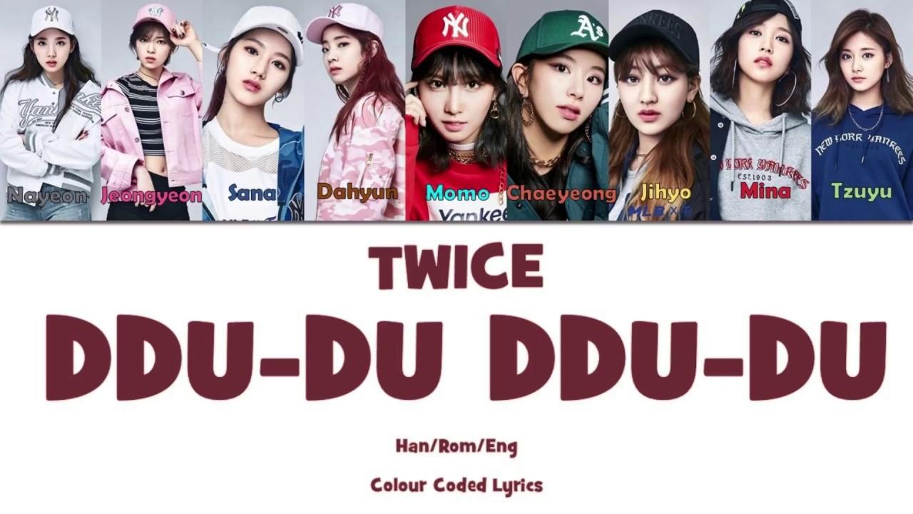 How Would Twice Sing Ddu Du Ddu Du By Blackpink Color Coded Lyrics Han Rom Eng