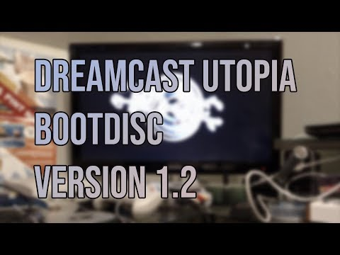 Dreamcast Utopia Boot Disc 1 2 - YouTube