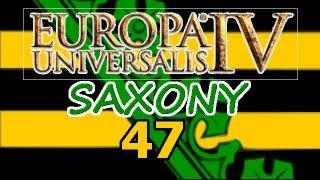 Europa Universalis 4 IV Saxony  Ironman Hard 47