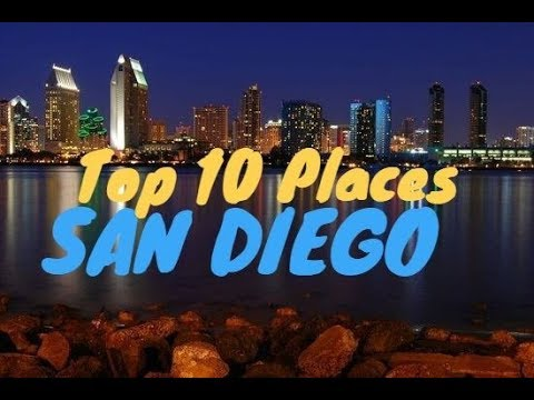 Top 10 Places to Visit in San Diego
