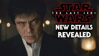 Star Wars The Last Jedi - Man In Black New Exciting Details Revealed (Benicio Del Toro)