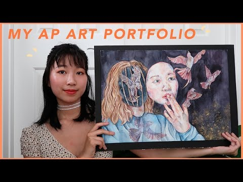 MY AP STUDIO ART PORTFOLIO (top score!) + TIPS