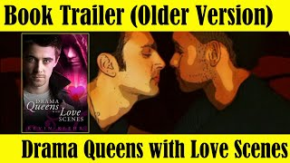 Drama Queens with Love Scenes (ftg Gay Kiss!)