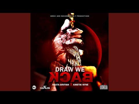 Draw We Back