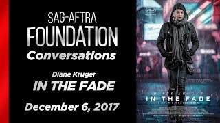 Conversations with Diane Kruger of IN THE FADE