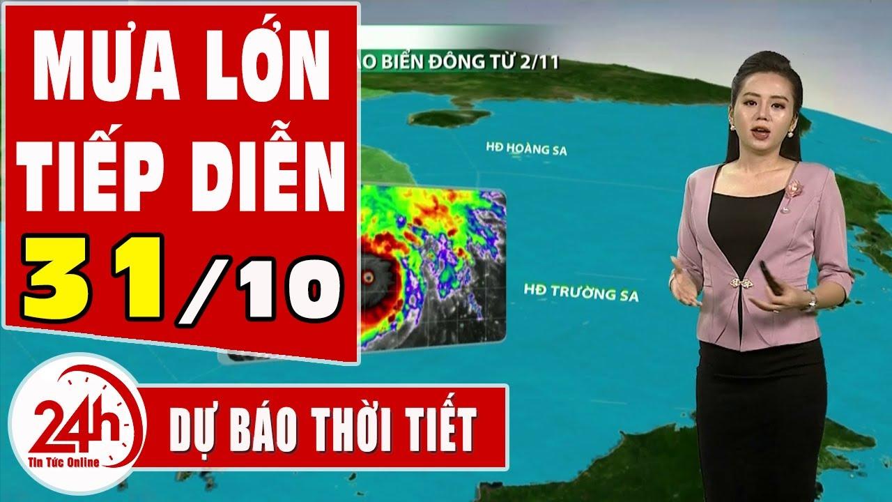 Dự báo thời tiết hôm nay mới nhất ngày 31/10/2020 Dự báo thời tiết 3 ngày tới. Tin Bão GoNi