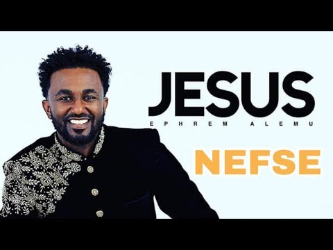 Ephrem alemu  ( NEFSE ) Official Audio 2019 New Album Vol. 4