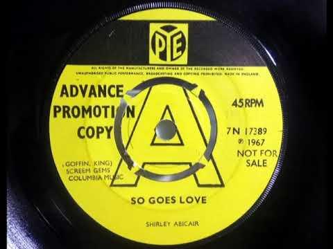 Soul - SHIRLEY ABICAIR - So Goes Love - PYE 7N 17389 UK 1967 - Cool Ballad Dancer - Carole King