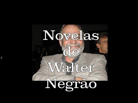 Novelas de Walter Negrão