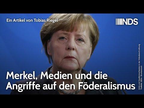 Merkel, Medien und die Angriffe auf den Föderalismus