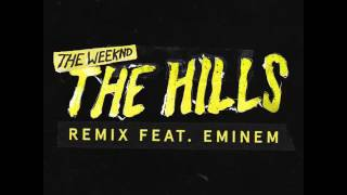 The Weeknd ft Eminem - The Hills  RMX