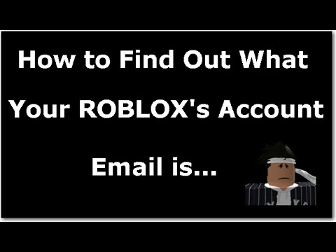 How To Find Out What Your Roblox S Account Email Is Patched