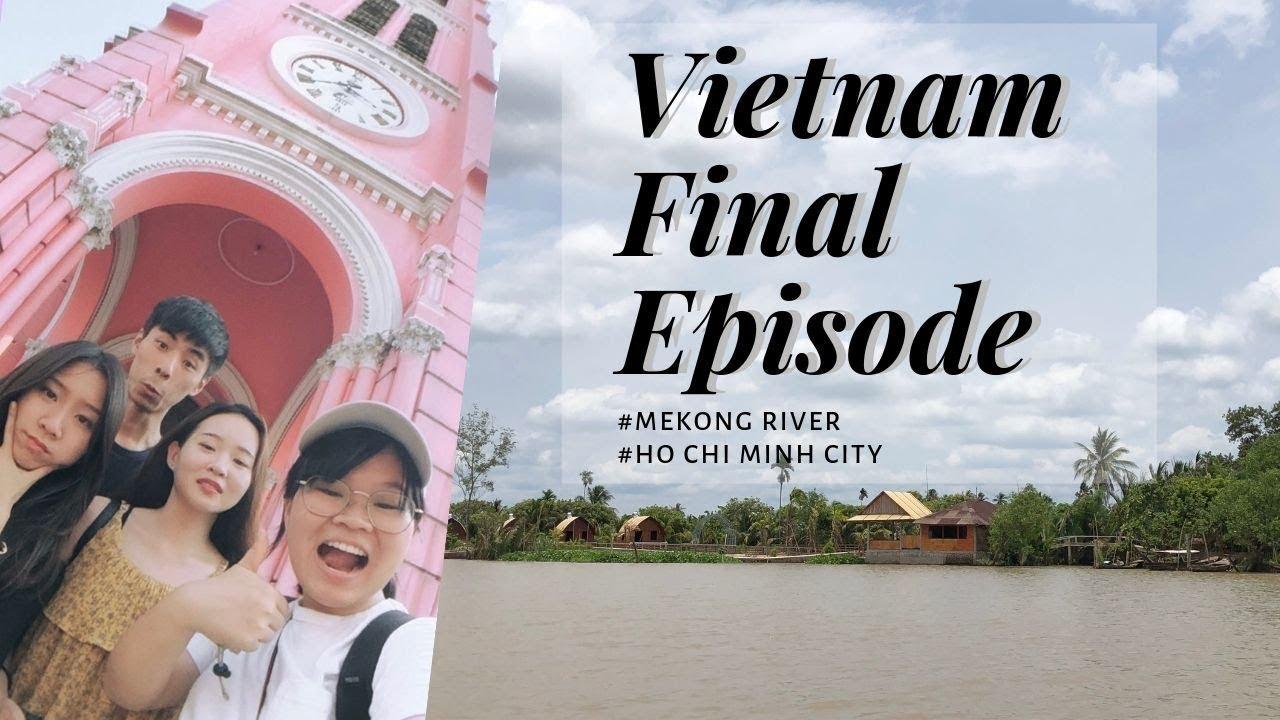 Vietnam Vlog Ep2 || 胡志明市怎麼吃都好吃🤤、湄公河一日遊GOGO
