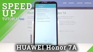 Speed Up HUAWEI Honor 7A – Optimization Process