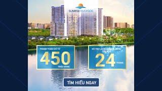Căn hộ Sunrise Riverside chỉ thanh toán từ 450 triệu nhận nhà