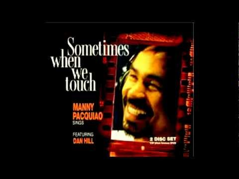 Manny Pacquiao - Sometimes When We Touch (Donut4u)