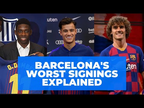 Barcelona's Worst Signings Explained (COUTINHO, DEMBELE & MORE)