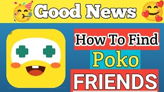 How To Find Poko Friends • Poko game • poko app ban   poco jaisa app    Poko play with new friends screenshot 3