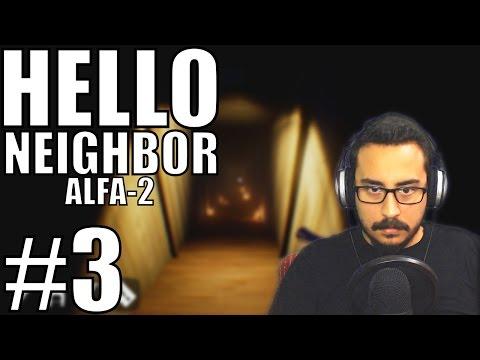 Hello Neighbor Alfa 2 - Türkçe #3 - Çatı, Bodrum ve Final!