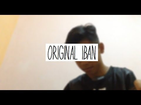 Original Sabahan by Atmosfera ft Floor88 Versi Iban ( Ray Bryan Cover )
