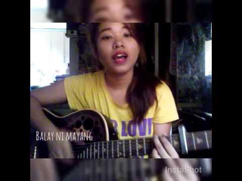 Song Cover: Ang Balay ni Mayang