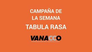 Campaña de la semana: Tabula Rasa