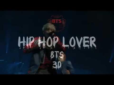 Hip Hop Lover - BTS (3D audio - wear headphones)