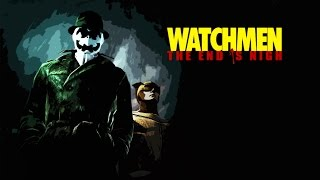 Watchmen:The End is Nigh - Part.1 PC full gameplay 【60fps】
