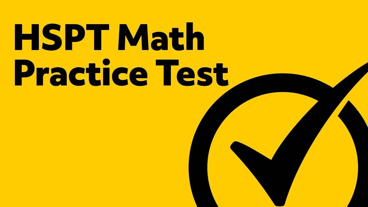 HSPT Prep - Math Practice Test - YouTube