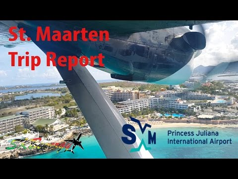 My St. Maarten Adventure !! A Extended look at my last trip to the spotting mecca