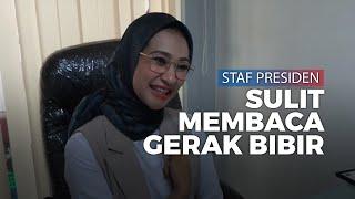 Angkie Yudistia Sebut Gerak Bibir Pak Jokowi Termasuk yang Sulit Dibaca