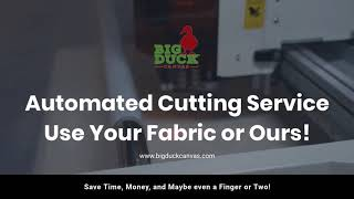 Get a quote now!https://bigduckcanvas.com/cnc-fabric-cutting-quote-request-form/tired of cutting your projects out by hand? cut yourself few too many times...