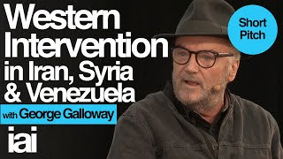 Western intervention in Iran, Syria and Venezuala | George Galloway