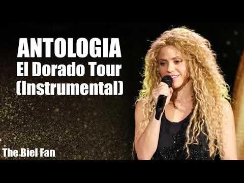 Shakira - El Dorado Tour - Antologia Incomplete(Instrumental) The Biel Fan