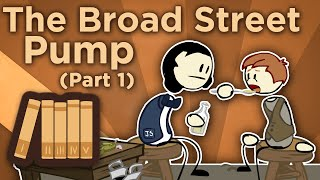 England: The Broad Street Pump - You Know Nothing, John Snow - Extra History