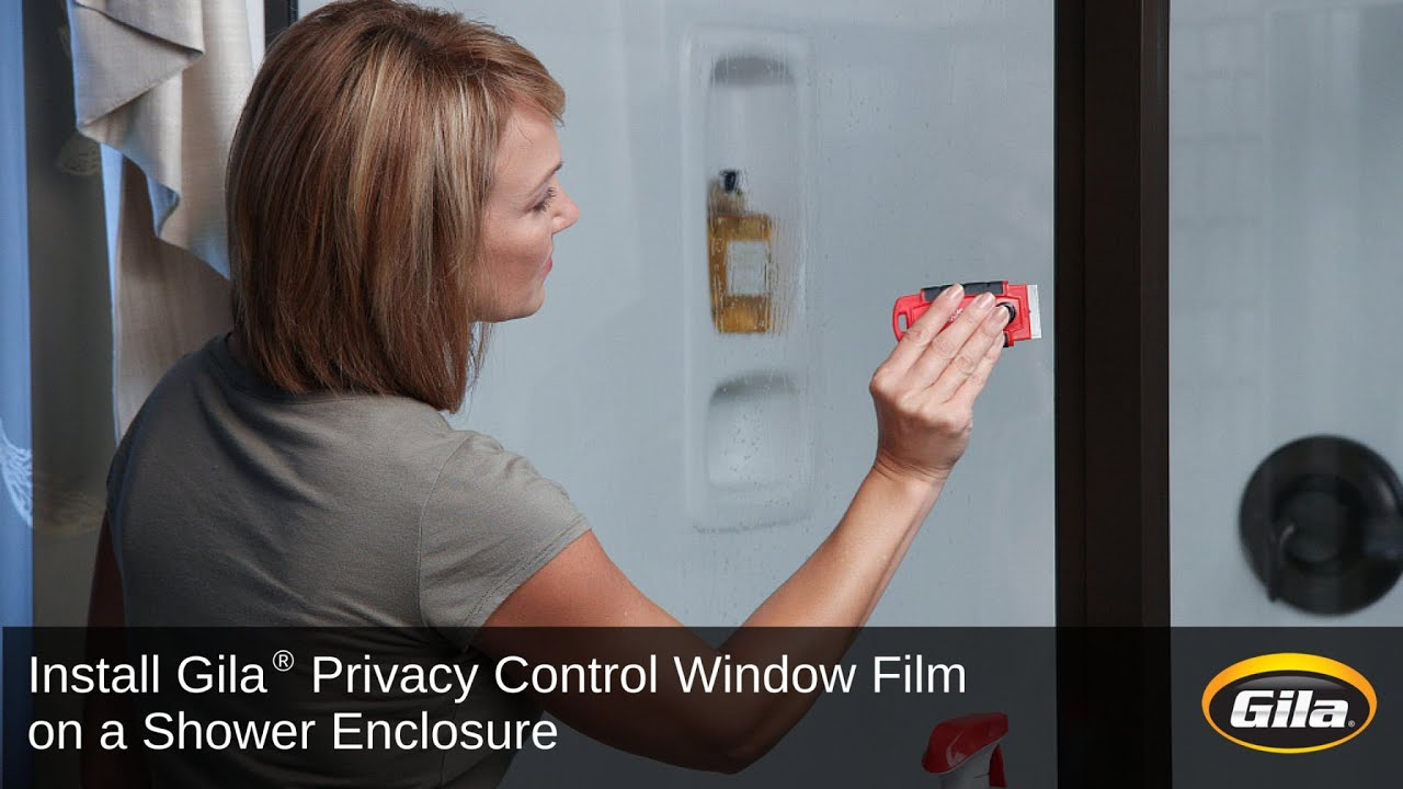 Install Gila® Privacy Control Film On A Shower Enclosure   YouTube