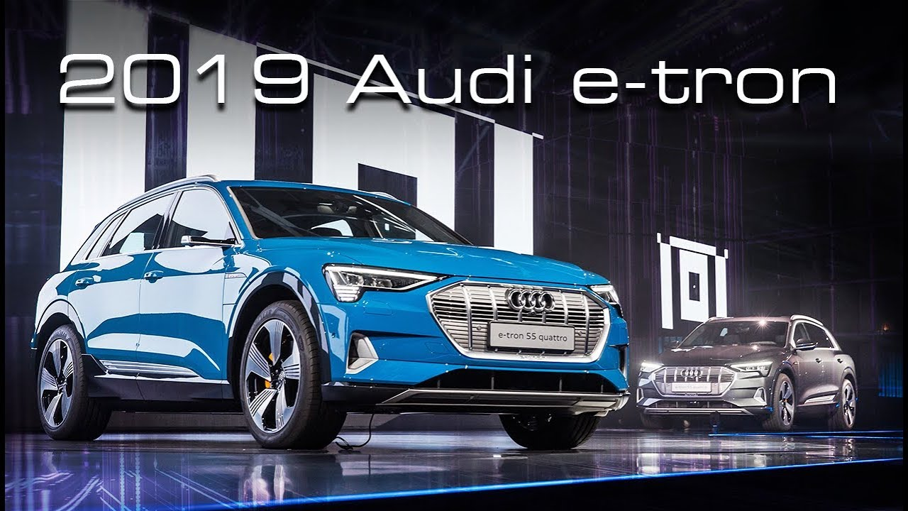 2019 Audi E Tron Electric Suv Everything You Need To Know