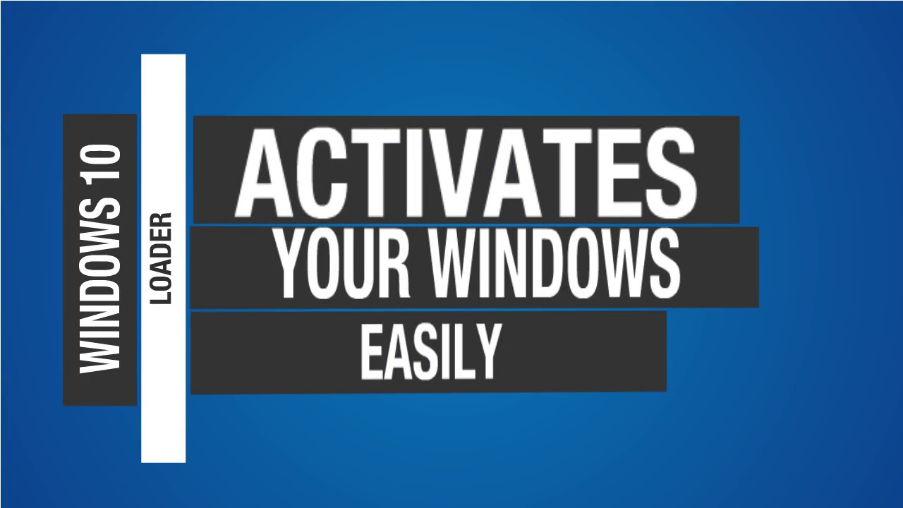Windows 10 Loader - Download Free Activator By DAZ 2019