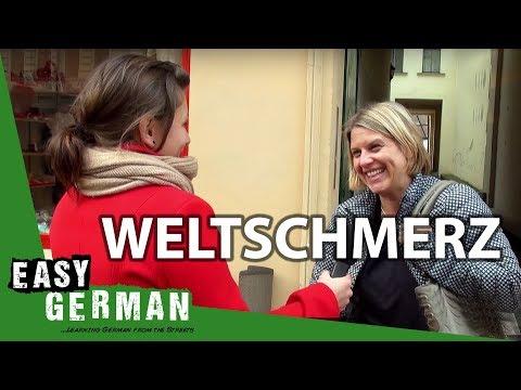 Weltschmerz  Easy German 60