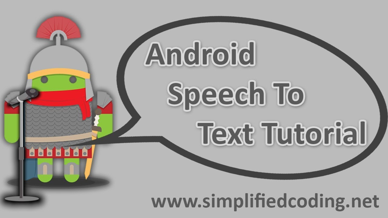 Android Speech to Text Tutorial