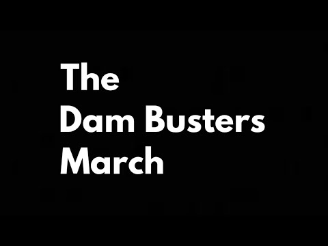 The Dam Busters March