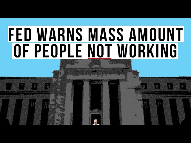 Fed Admits Massive Number of People NOT Working! U.S. Economy in Real Crisis