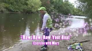 Excersise with Mary: Row, Row, Row Your Boat