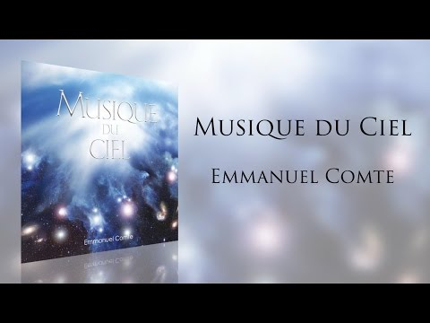 Emmanuel Comte Musique du Ciel