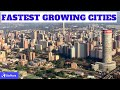Top 10 Fastest Growing Cities in Africa 2020