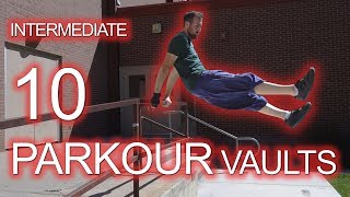 10 INTERMEDIATE PARKOUR VAULTS