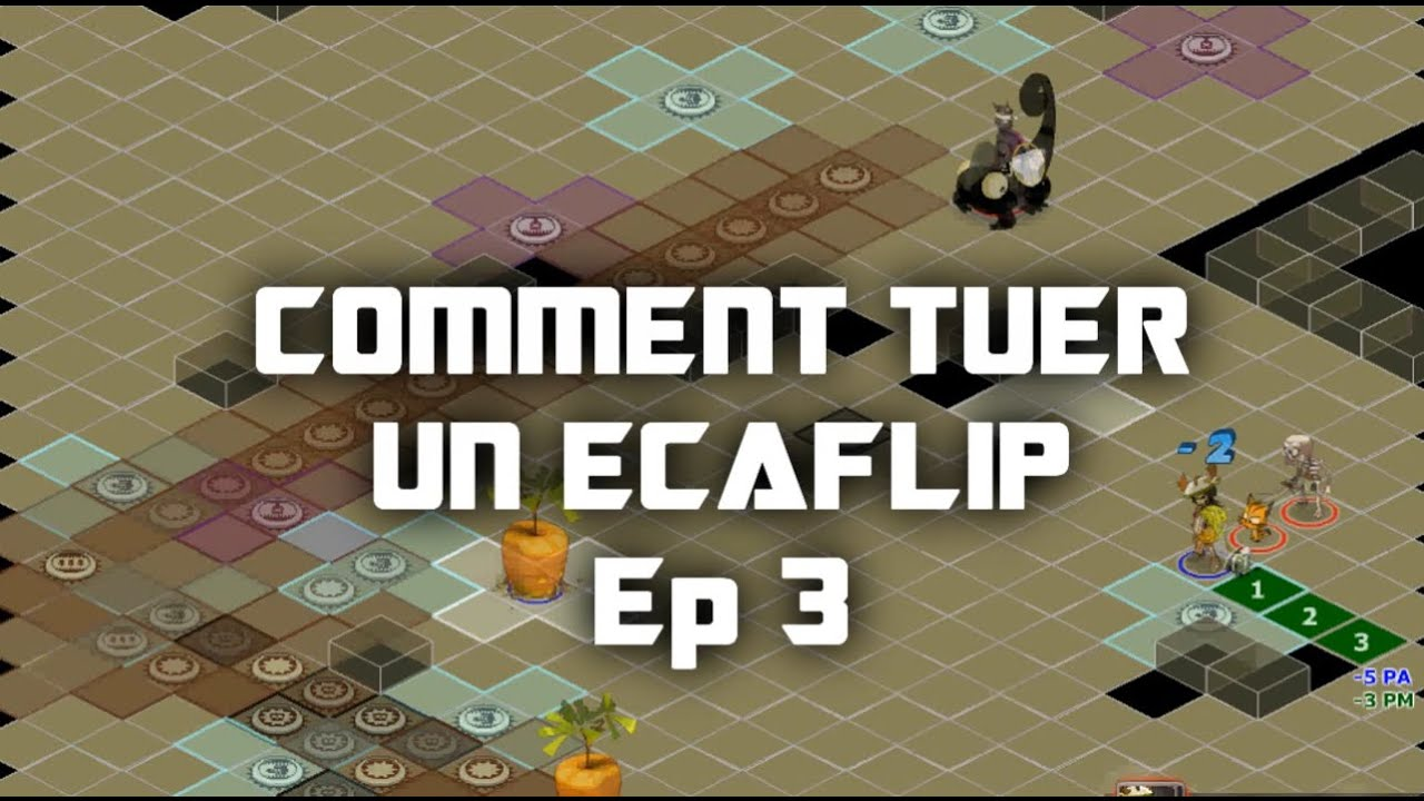comment tuer un ecaflip ep 3 dofus youtube. Black Bedroom Furniture Sets. Home Design Ideas