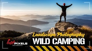 Wild Camping Episode 5 | Mt Stokes | Landscape Photography Tips